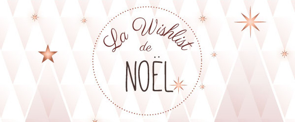 La wishlist de Noël